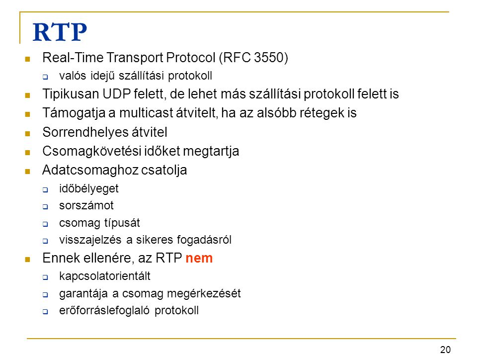 RTP Real-Time Transport Protocol (RFC 3550)