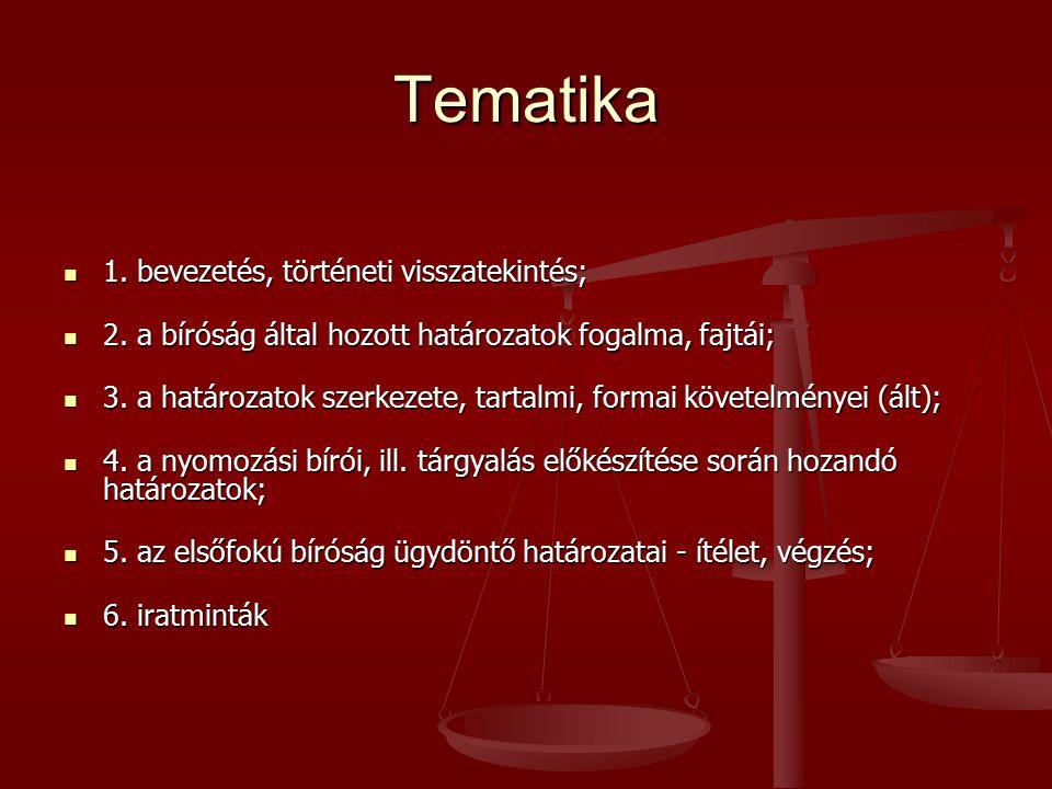 Tematika 1. bevezetés, történeti visszatekintés;