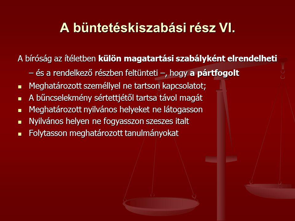 A büntetéskiszabási rész VI.