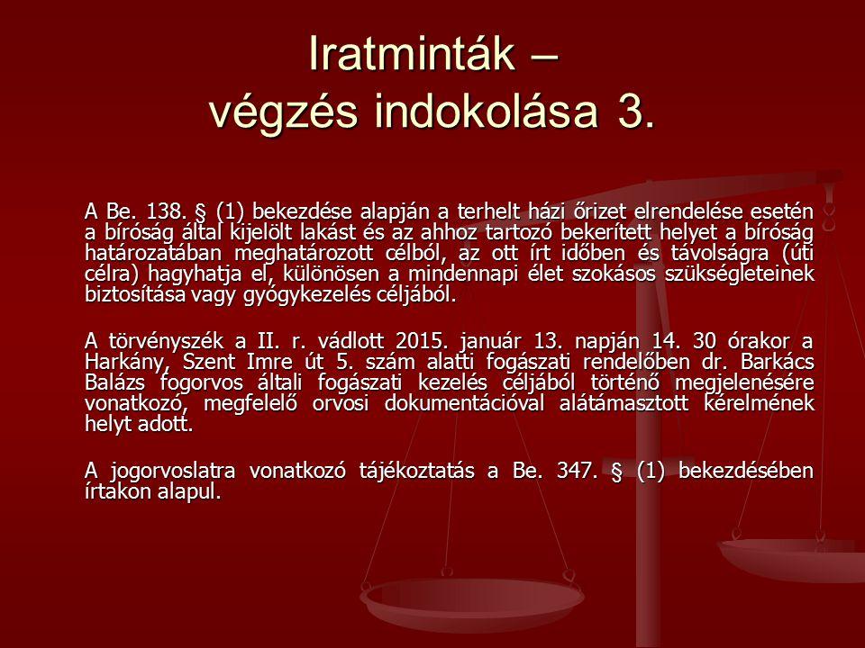 Iratminták – végzés indokolása 3.