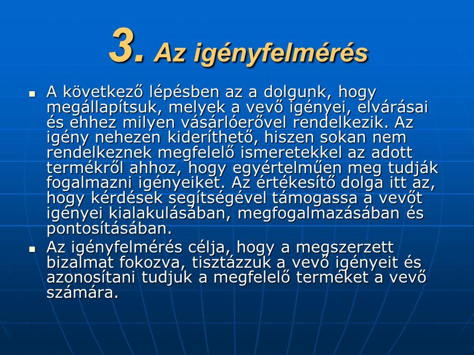 3. Az igényfelmérés