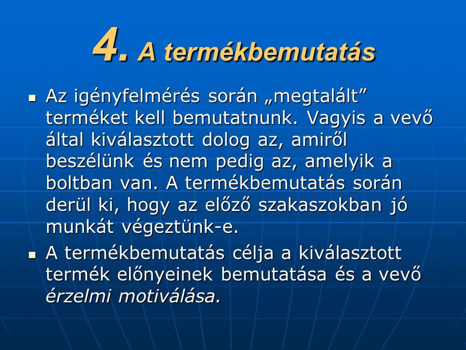 4. A termékbemutatás