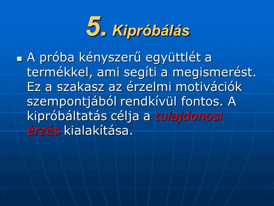 5. Kipróbálás