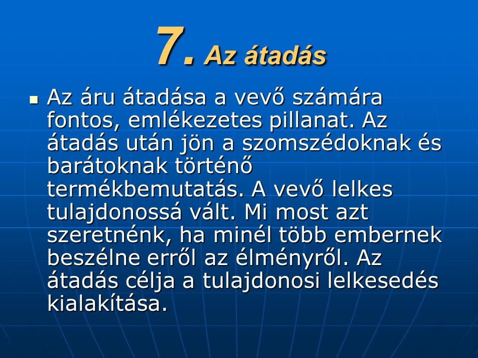 7. Az átadás