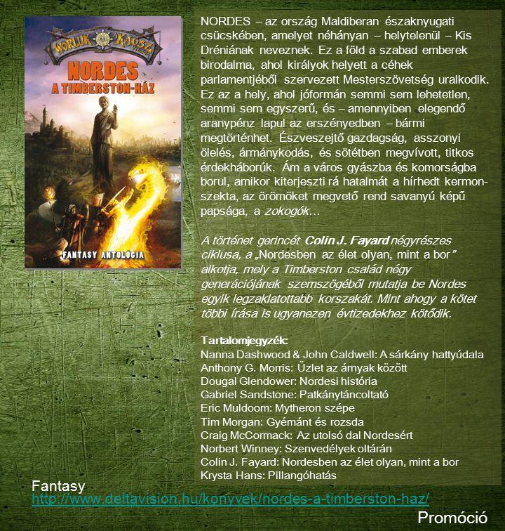 Fantasy http://www.deltavision.hu/konyvek/nordes-a-timberston-haz/