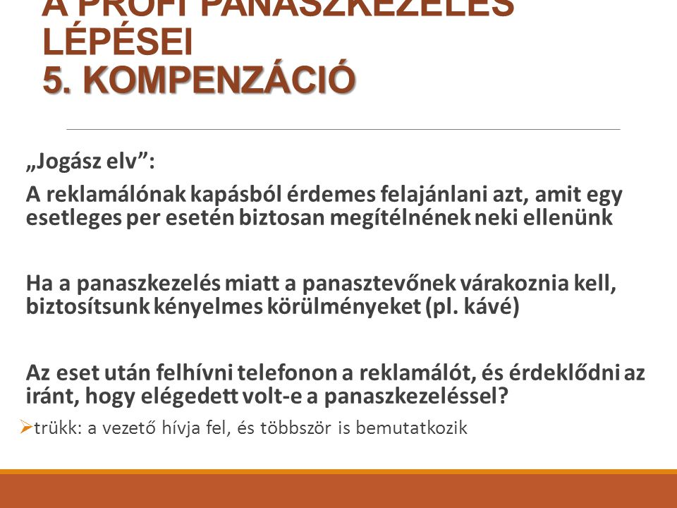 A PROFI PANASZKEZELÉS LÉPÉSEI 5. KOMPENZÁCIÓ