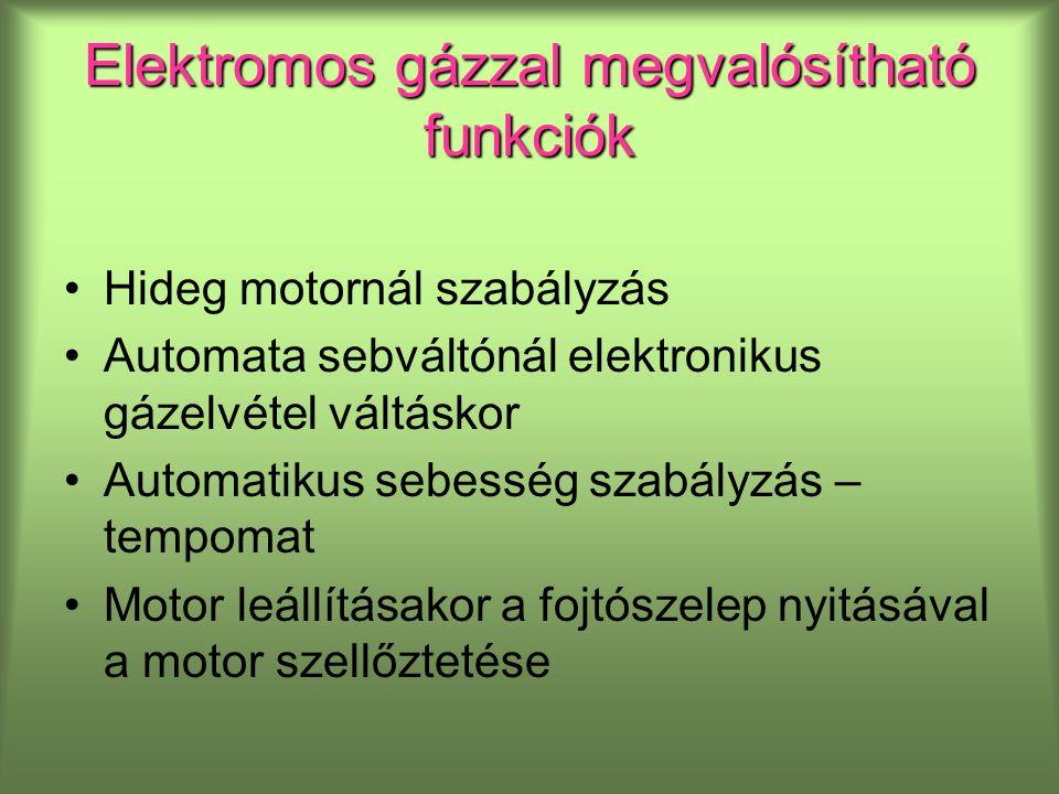 Elektromos gázzal megvalósítható funkciók