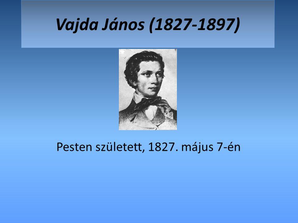 Pesten született, 1827. május 7-én