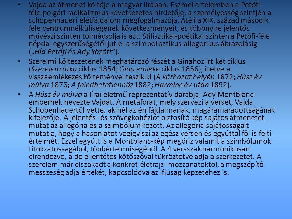 Vajda az átmenet költője a magyar lírában