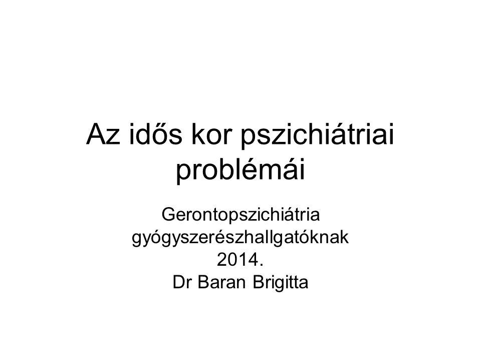 Az idős kor pszichiátriai problémái