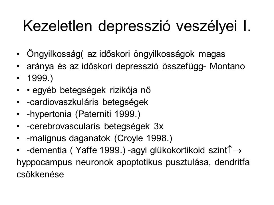 Kezeletlen depresszió veszélyei I.