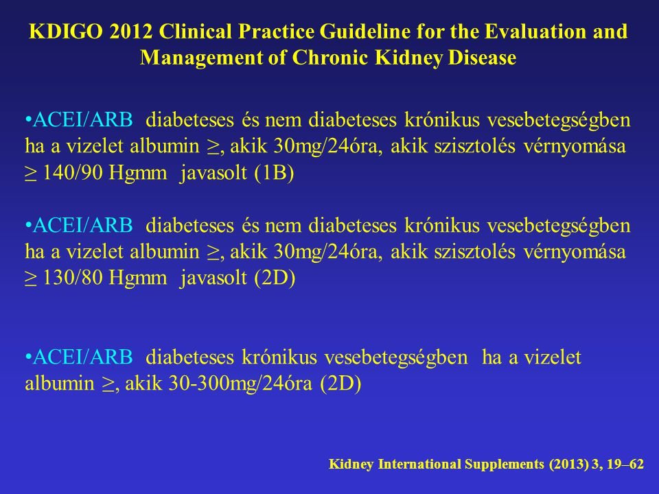 KDIGO 2012 Clinical Practice Guideline for the Evaluation and Management of Chronic Kidney Disease