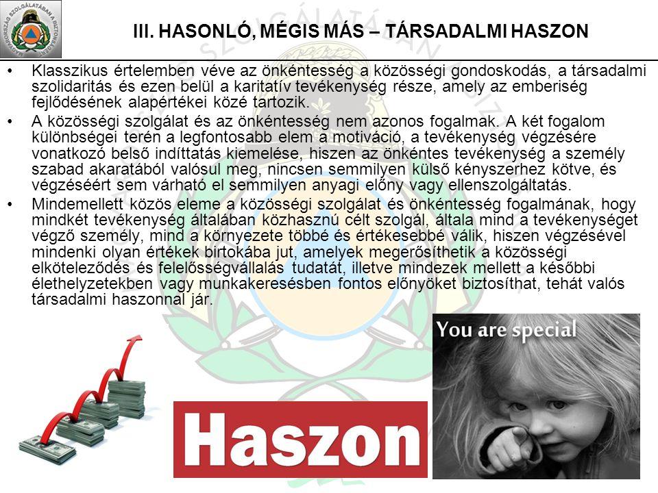 III. HASONLÓ, MÉGIS MÁS – TÁRSADALMI HASZON