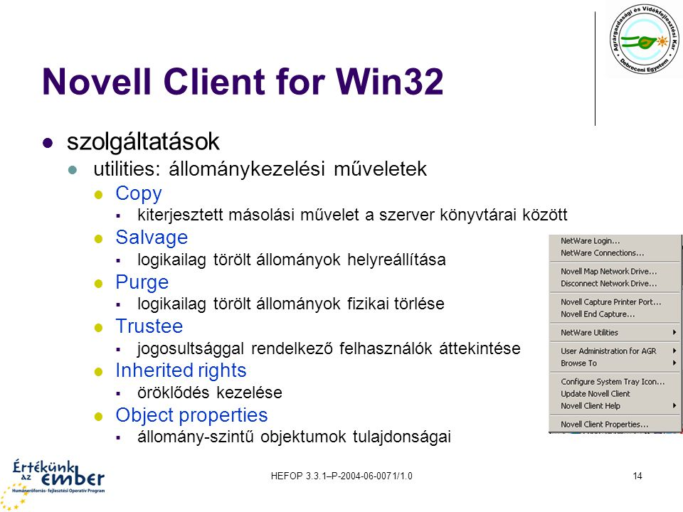 Novell Client for Win32 szolgáltatások