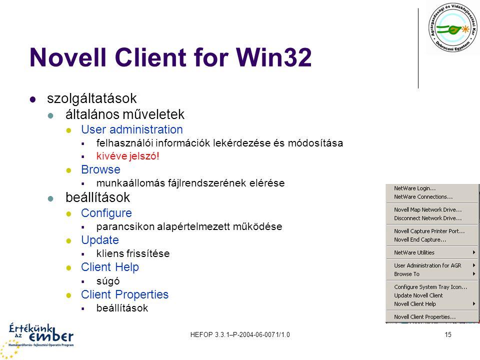 Novell Client for Win32 szolgáltatások általános műveletek beállítások