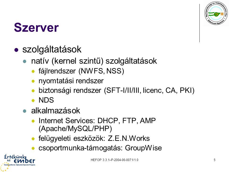 Szerver szolgáltatások natív (kernel szintű) szolgáltatások