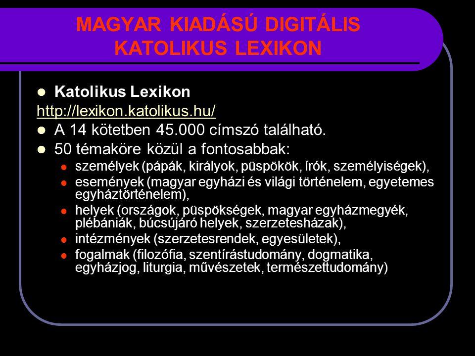 MAGYAR KIADÁSÚ DIGITÁLIS KATOLIKUS LEXIKON