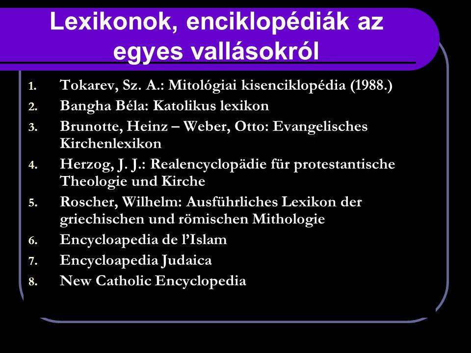 Lexikonok, enciklopédiák az egyes vallásokról