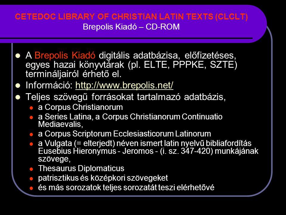 Információ: http://www.brepolis.net/