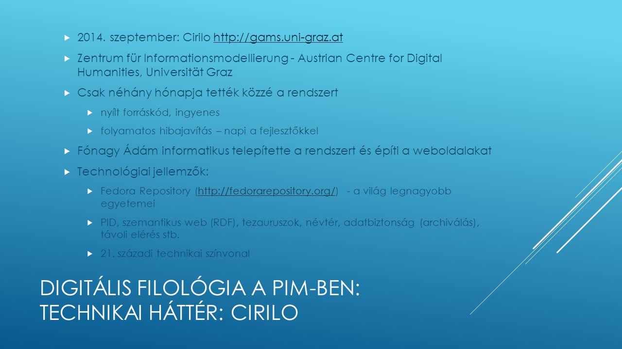 Digitális filológia a pim-ben: technikai háttér: CIRILO