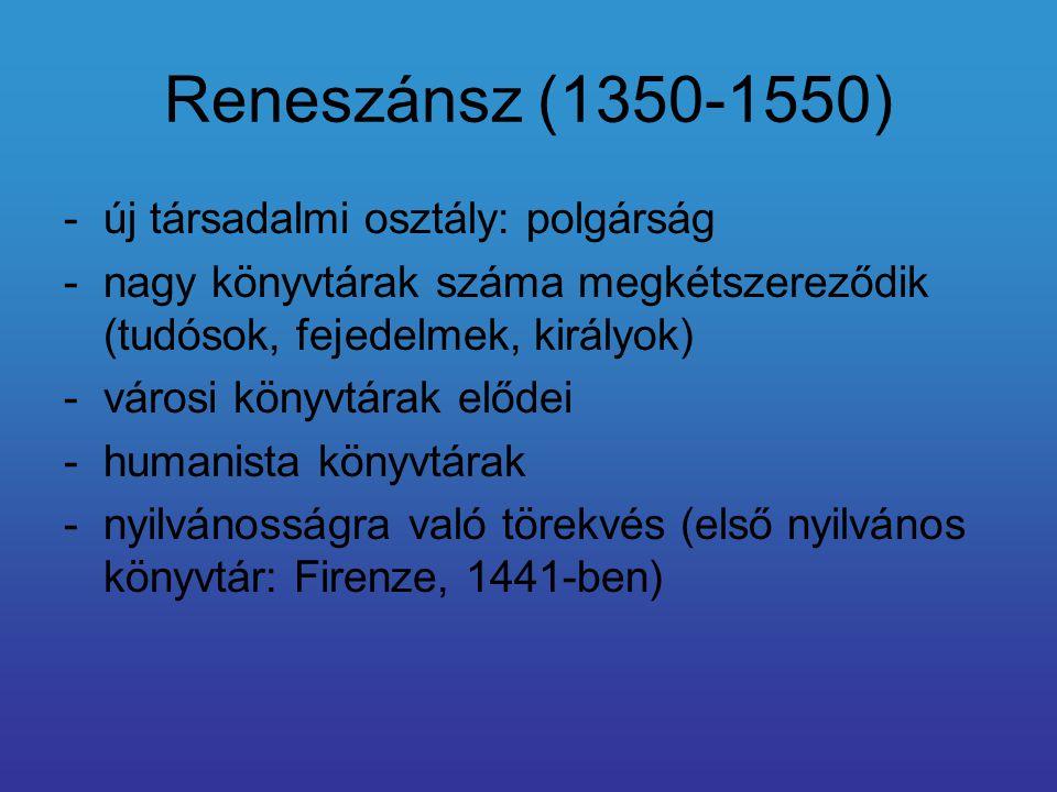 Reneszánsz (1350-1550) új társadalmi osztály: polgárság