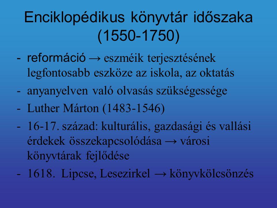 Enciklopédikus könyvtár időszaka (1550-1750)