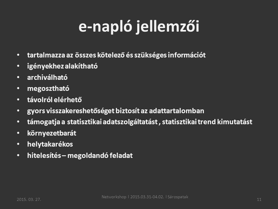 Networkshop l 2015.03.31-04.02. l Sárospatak