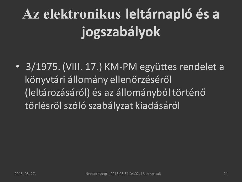 Az elektronikus leltárnapló és a jogszabályok