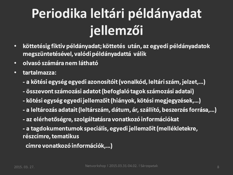 Periodika leltári példányadat jellemzői