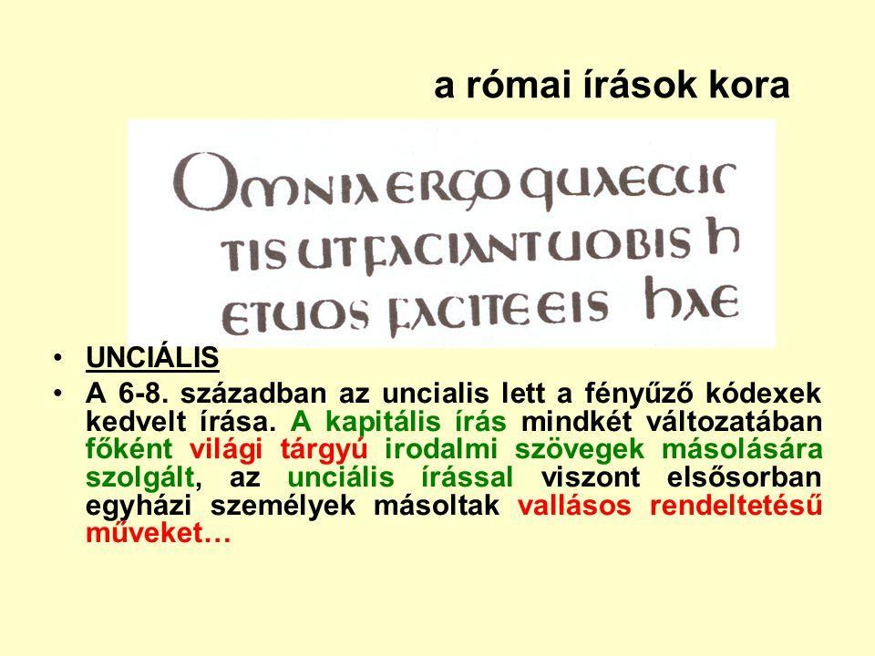 a római írások kora UNCIÁLIS