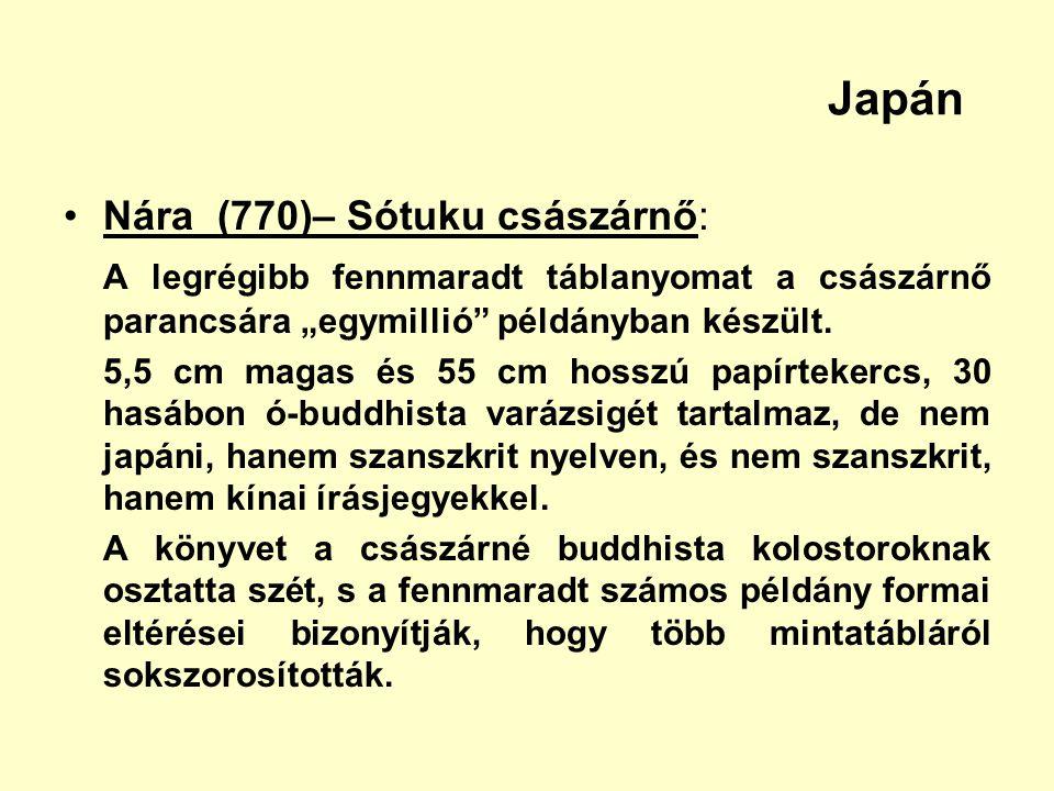 Japán Nára (770)– Sótuku császárnő: