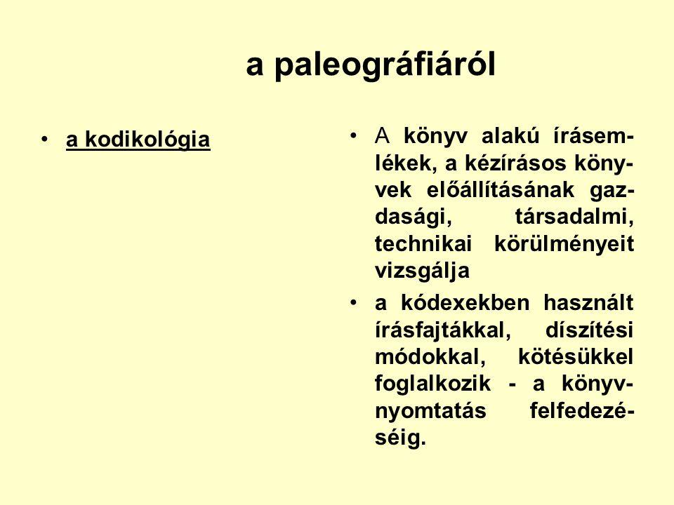 a paleográfiáról a kodikológia