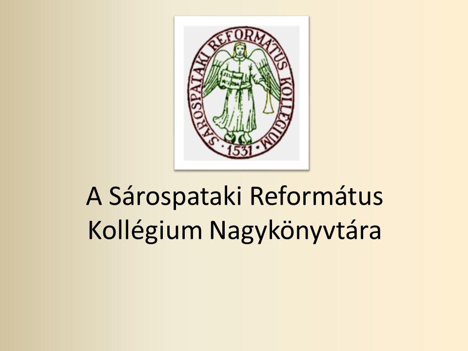 A Sárospataki Református Kollégium Nagykönyvtára