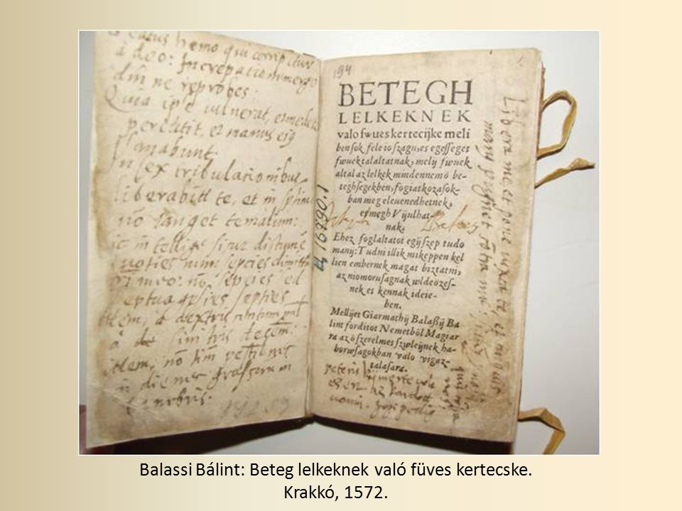 Balassi Bálint: Beteg lelkeknek való füves kertecske. Krakkó, 1572.