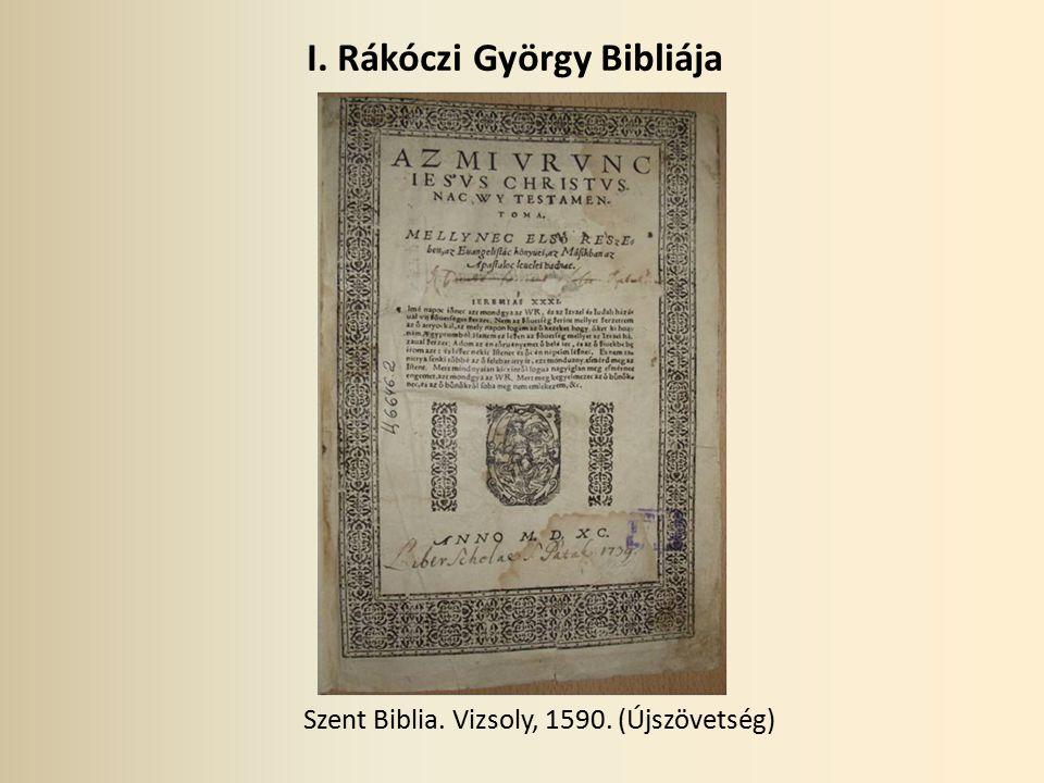 I. Rákóczi György Bibliája