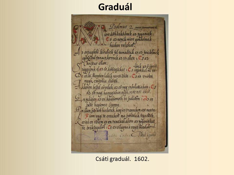Graduál Csáti graduál. 1602.