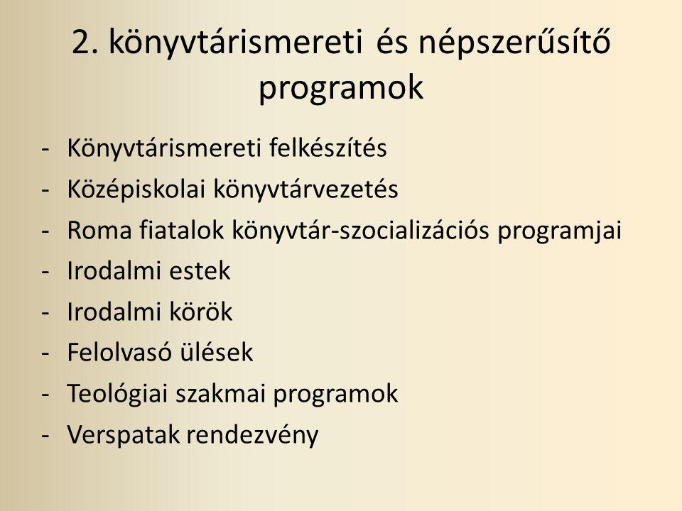 2. könyvtárismereti és népszerűsítő programok