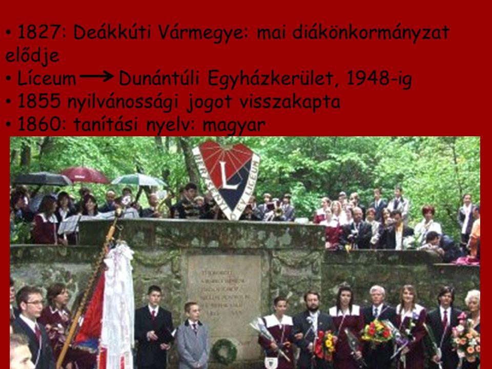 1827: Deákkúti Vármegye: mai diákönkormányzat elődje