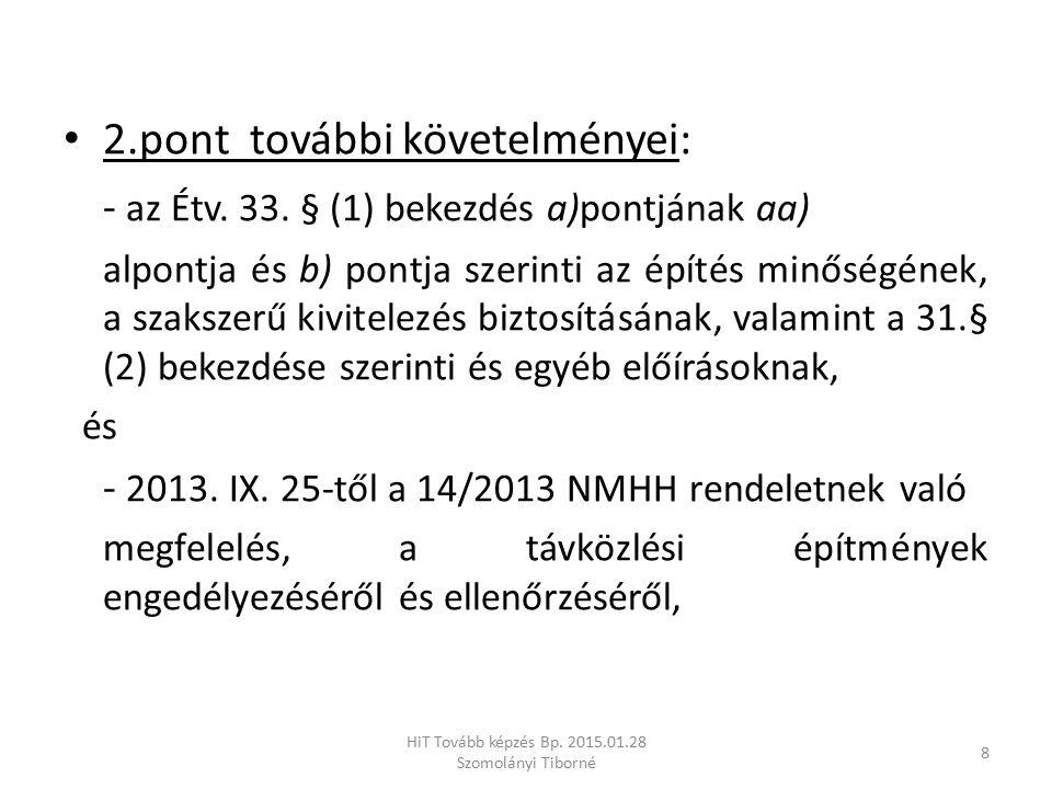 HiT Tovább képzés Bp. 2015.01.28 Szomolányi Tiborné