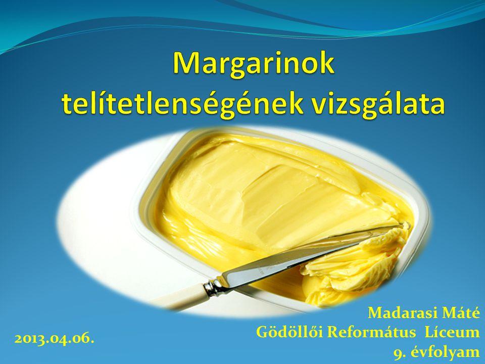 Margarinok telítetlenségének vizsgálata