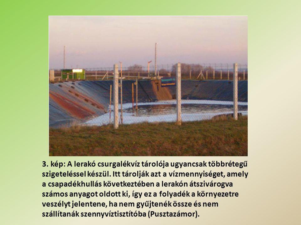 3. kép: A lerakó csurgalékvíz tárolója ugyancsak többrétegű szigeteléssel készül.