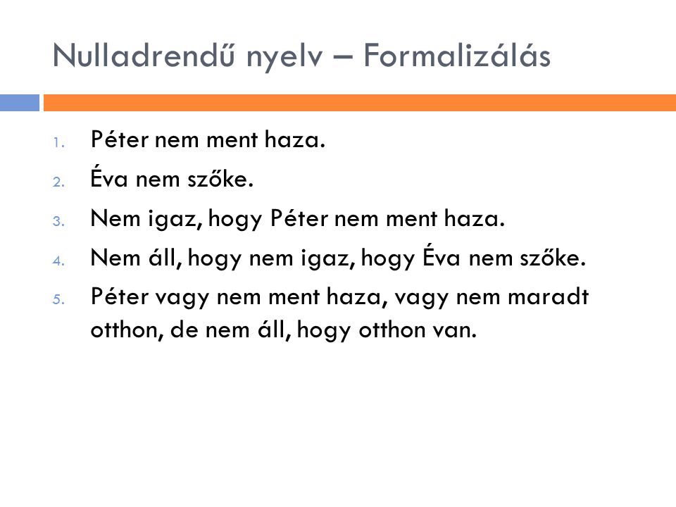 Nulladrendű nyelv – Formalizálás