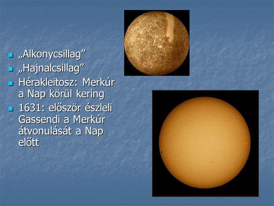 """""""Alkonycsillag """"Hajnalcsillag Hérakleitosz: Merkúr a Nap körül kering."""