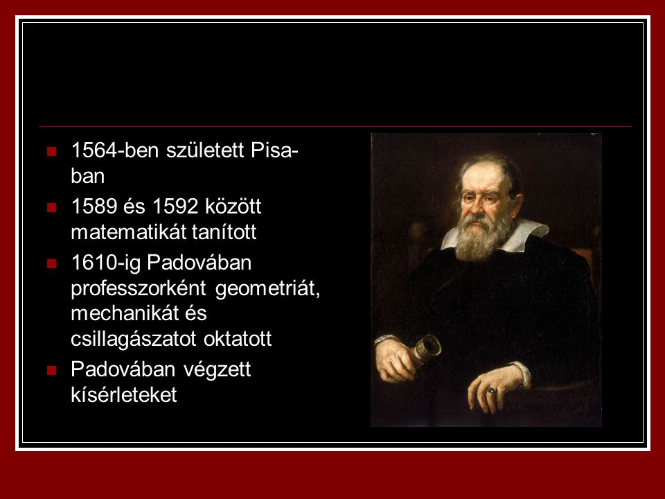 1564-ben született Pisa-ban
