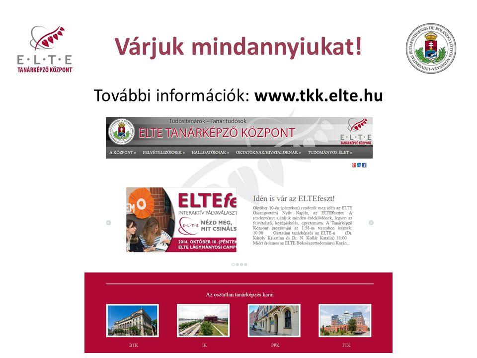 További információk: www.tkk.elte.hu