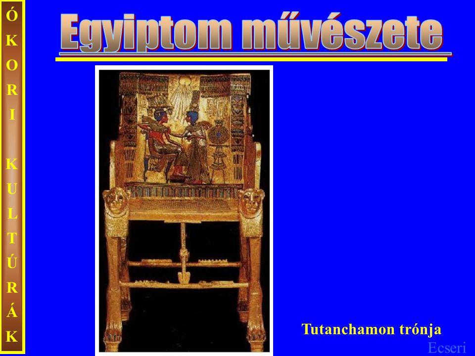 ÓKORI KULTÚRÁK Egyiptom művészete Tutanchamon trónja