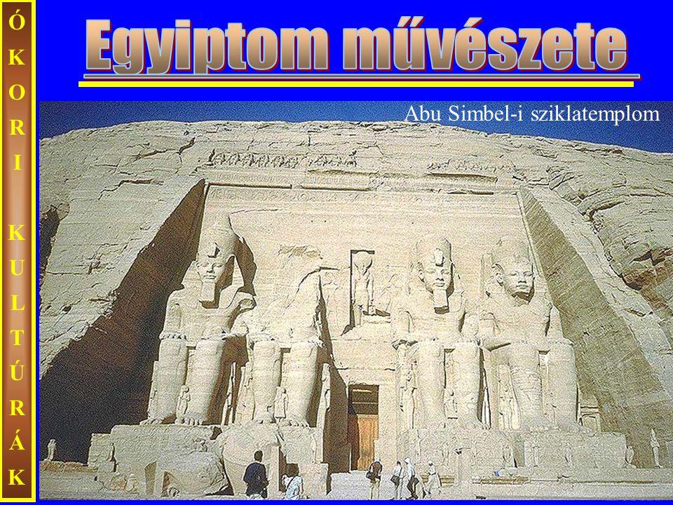 ÓKORI KULTÚRÁK Egyiptom művészete Abu Simbel-i sziklatemplom