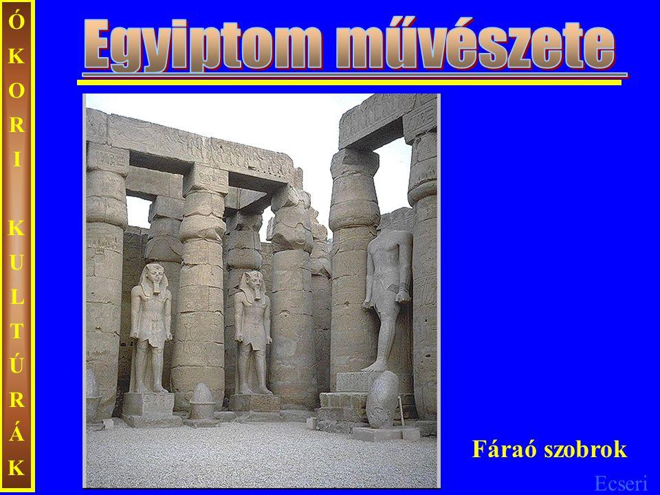 ÓKORI KULTÚRÁK Egyiptom művészete Fáraó szobrok