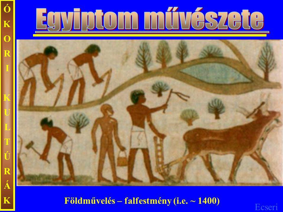Egyiptom művészete ÓKORI KULTÚRÁK