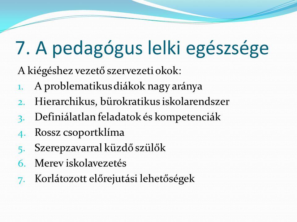 7. A pedagógus lelki egészsége